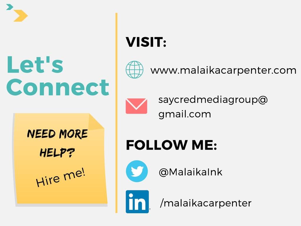 Let's Connect /malaikacarpenter @MalaikaInk FOL...