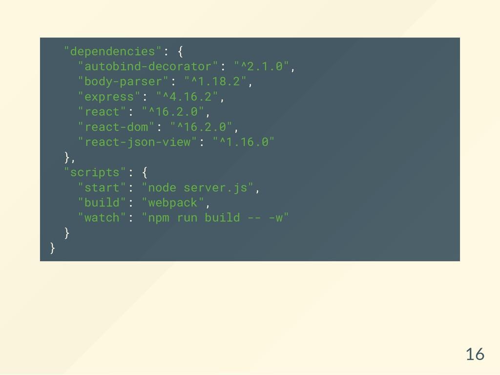 """""""dependencies"""": { """"autobind-decorator"""": """"^2.1.0..."""