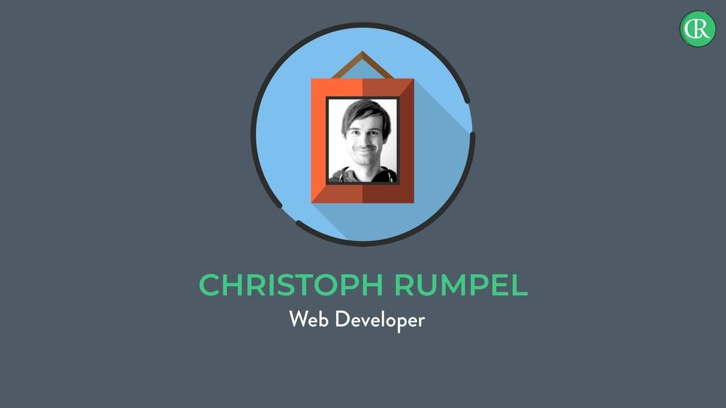 CHRISTOPH RUMPEL Web Developer