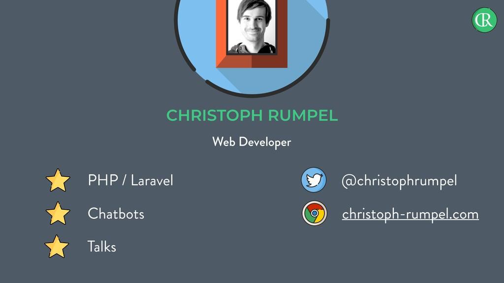 CHRISTOPH RUMPEL Web Developer PHP / Laravel Ch...