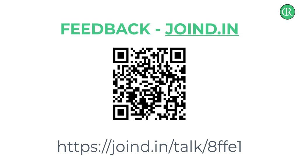 https://joind.in/talk/8ffe1 FEEDBACK - JOIND.IN