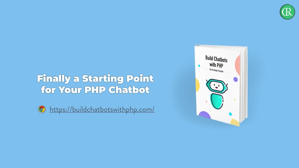 Finally a Starting Point for Your PHP Chatbot h...