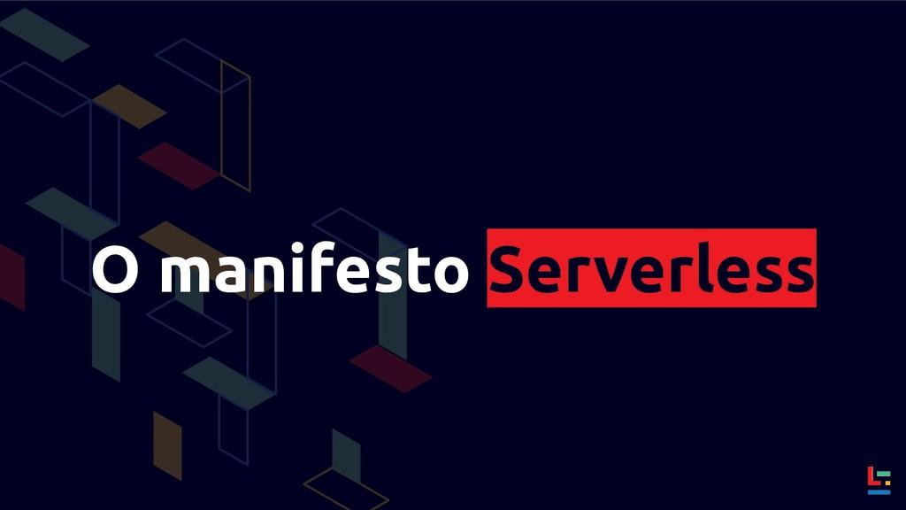 O manifesto Serverless