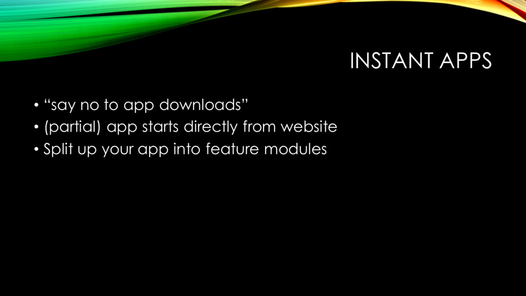 "INSTANT APPS • ""say no to app downloads"" • (par..."