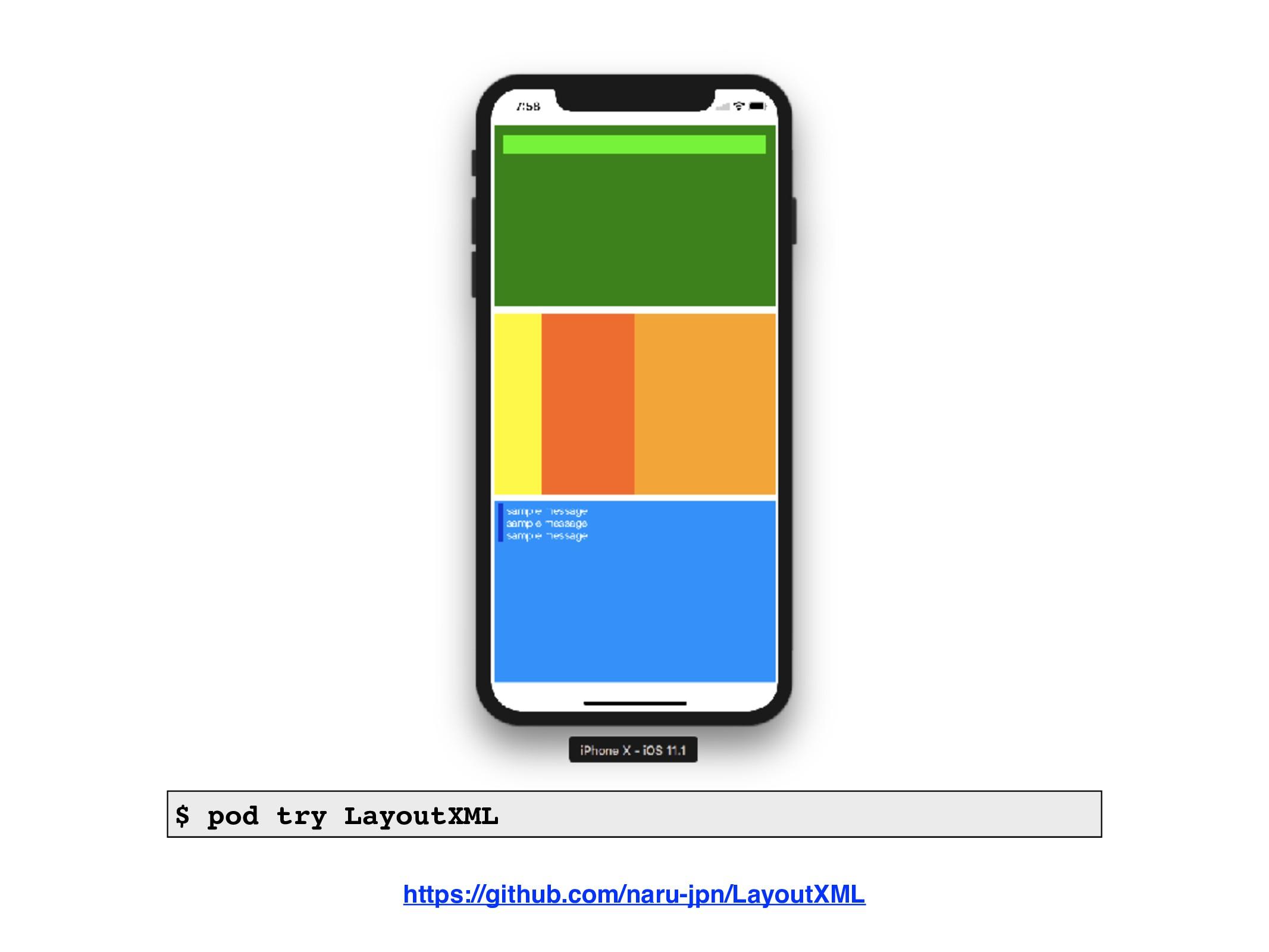 https://github.com/naru-jpn/LayoutXML $ pod try...