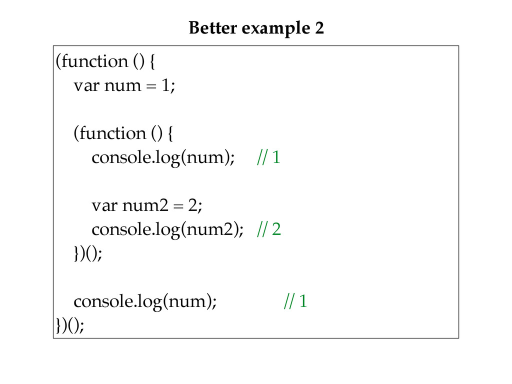 Better example 2 (function () {