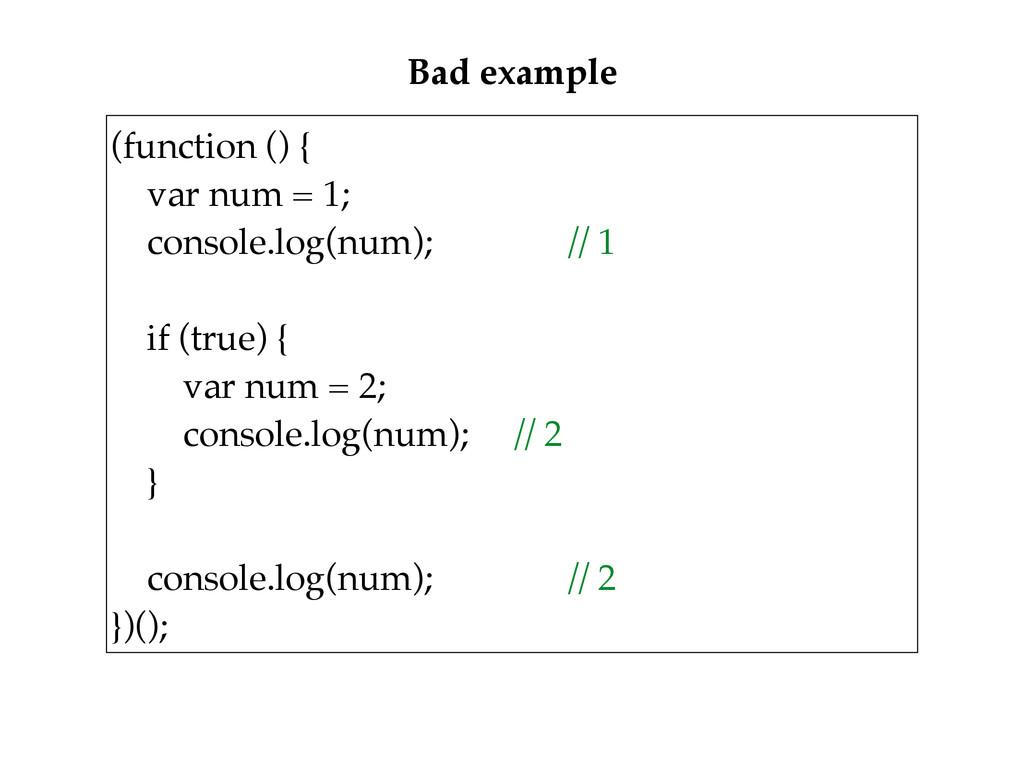 (function () { var num = 1; console.log(num);...
