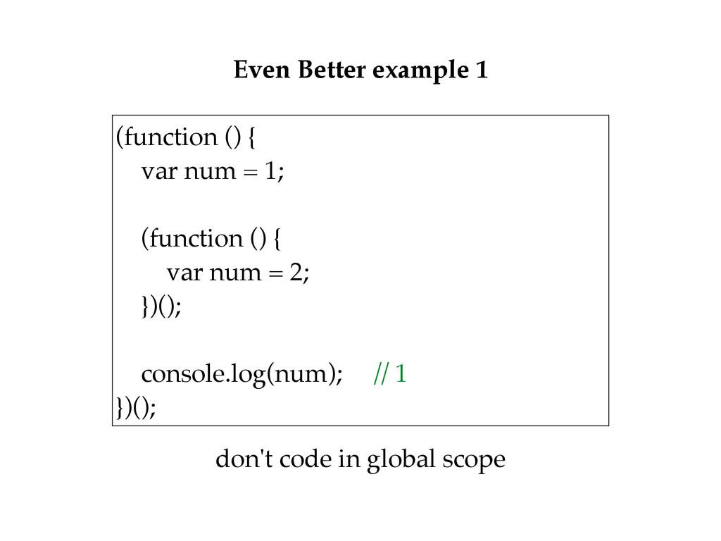 (function () { var num = 1;  (function () {...