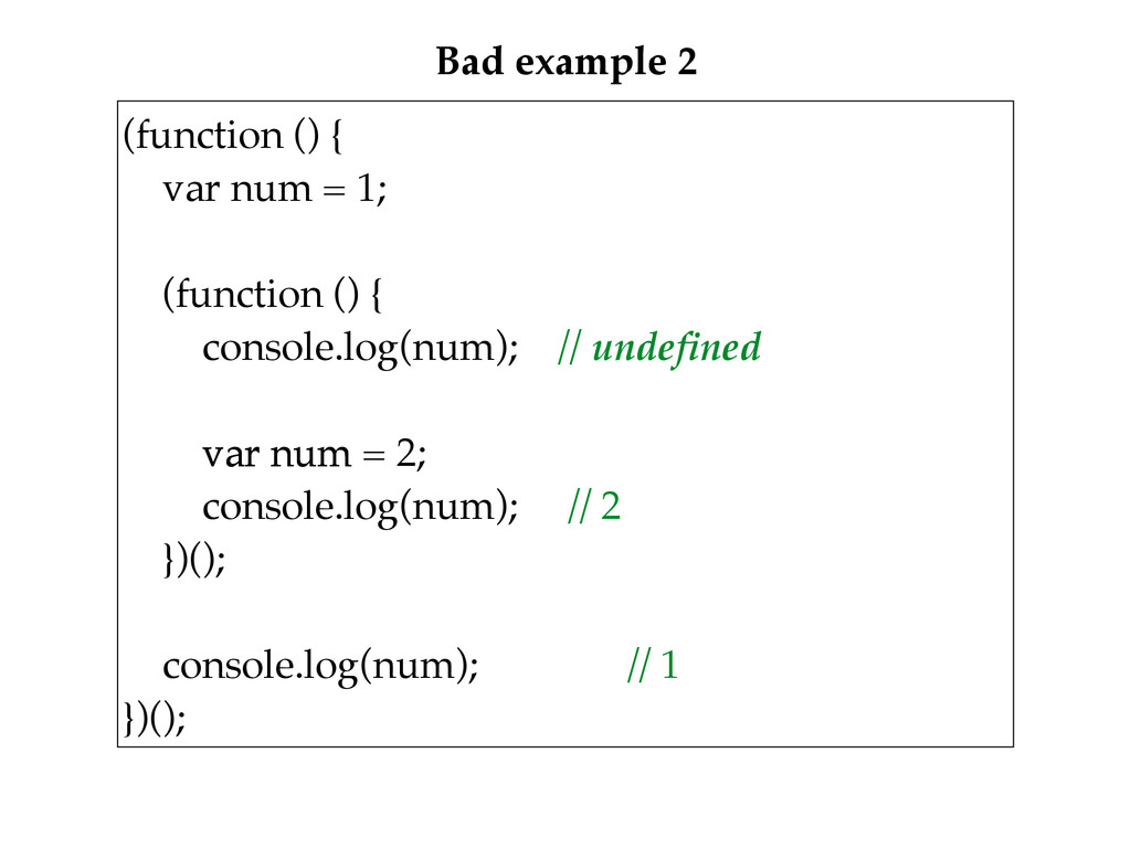 Bad example 2 (function () {