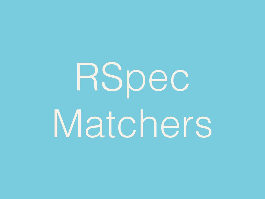 RSpec Matchers