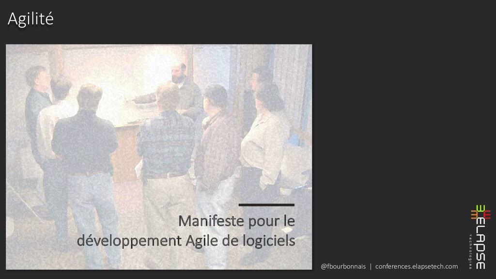 @fbourbonnais | conferences.elapsetech.com Agil...