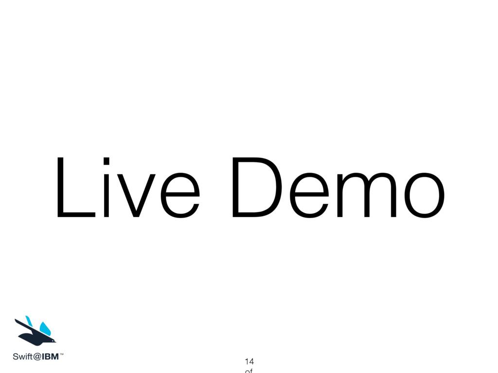 Live Demo 14