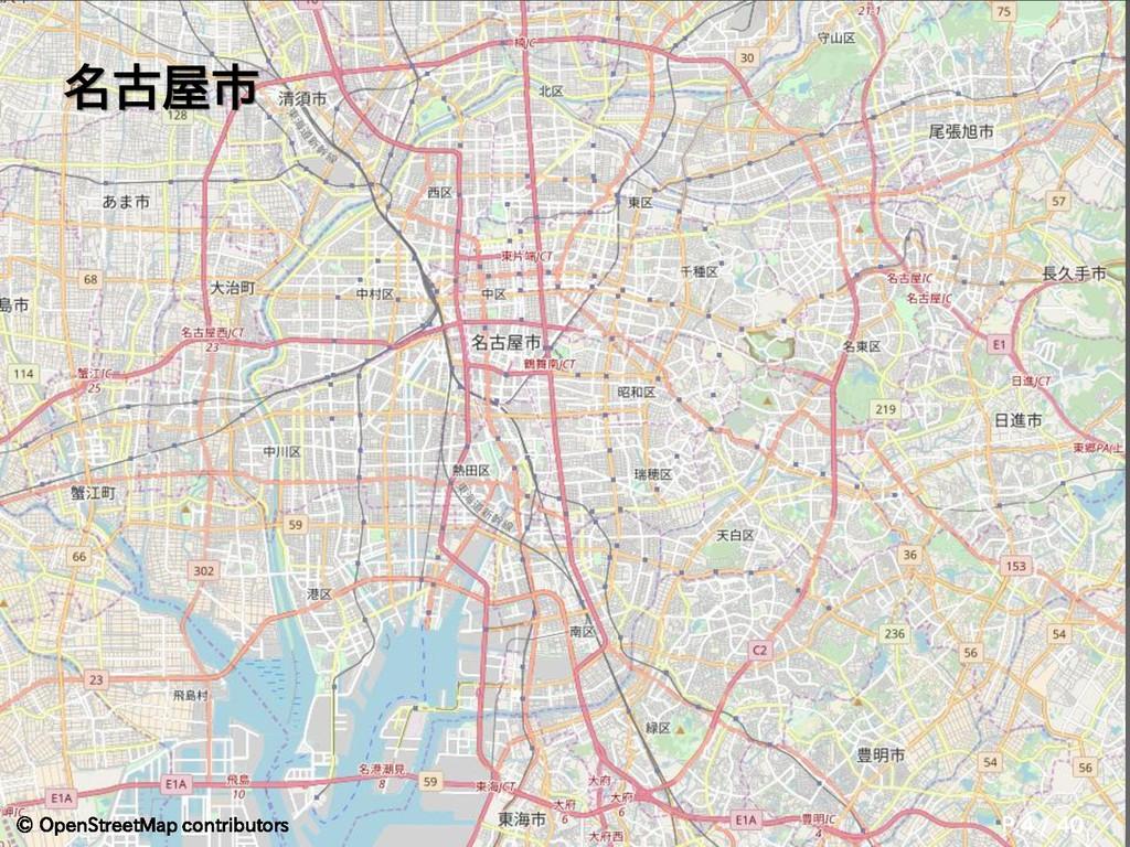 名古屋市 © OpenStreetMap contributors P.4 / 40