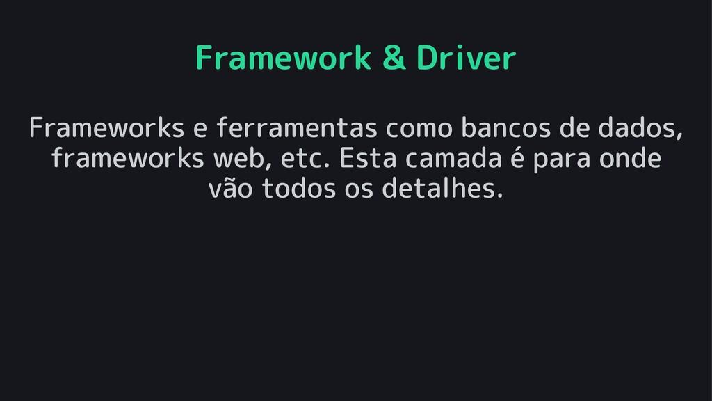 Framework & Driver Frameworks e ferramentas com...