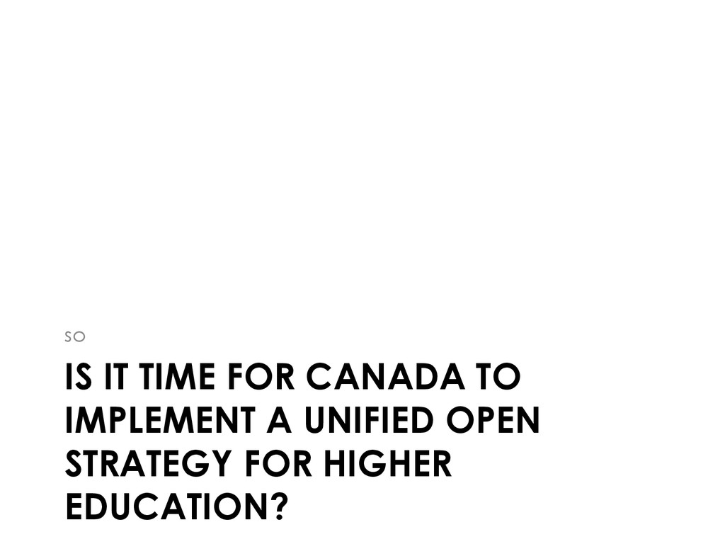 IS IT TIME FOR CANADA TO IMPLEMENT A UNIFIED OP...