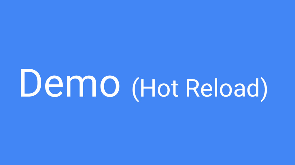 Demo (Hot Reload)