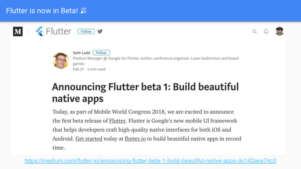 Flutter is now in Beta! https://medium.com/flut...