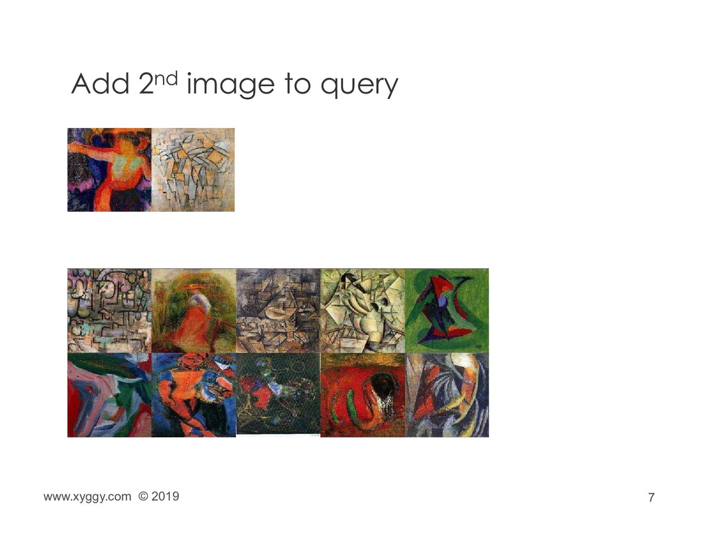 7 Add 2nd image to query www.xyggy.com © 2019