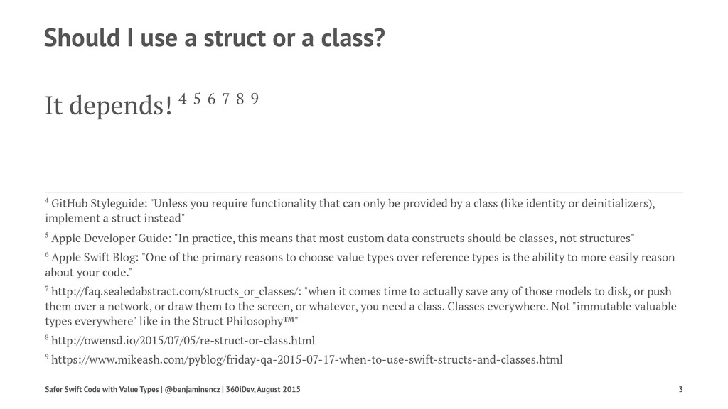Should I use a struct or a class? It depends! 4...