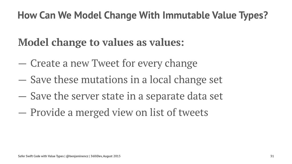 How Can We Model Change With Immutable Value Ty...
