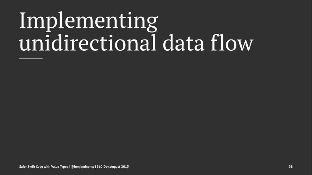 Implementing unidirectional data flow Safer Swi...