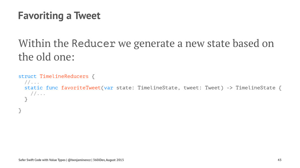 Favoriting a Tweet Within the Reducer we genera...