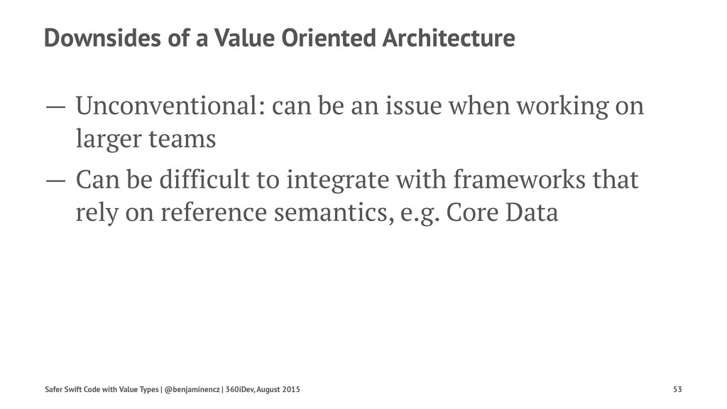 Downsides of a Value Oriented Architecture — Un...
