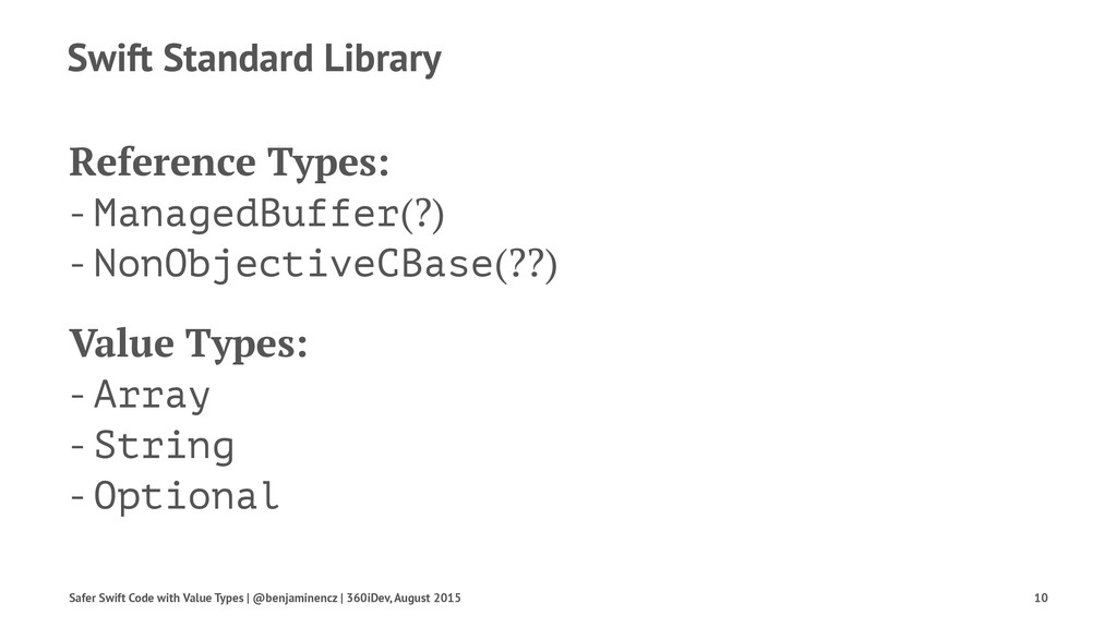 Swift Standard Library Reference Types: - Manag...