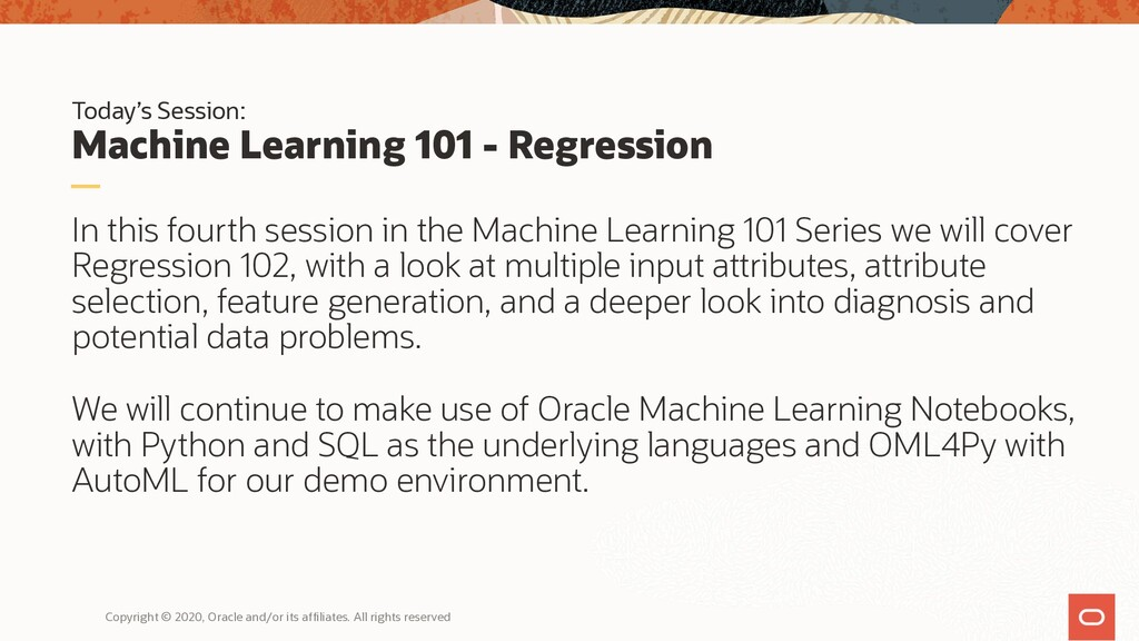 Today's Session: Machine Learning 101 - Regress...