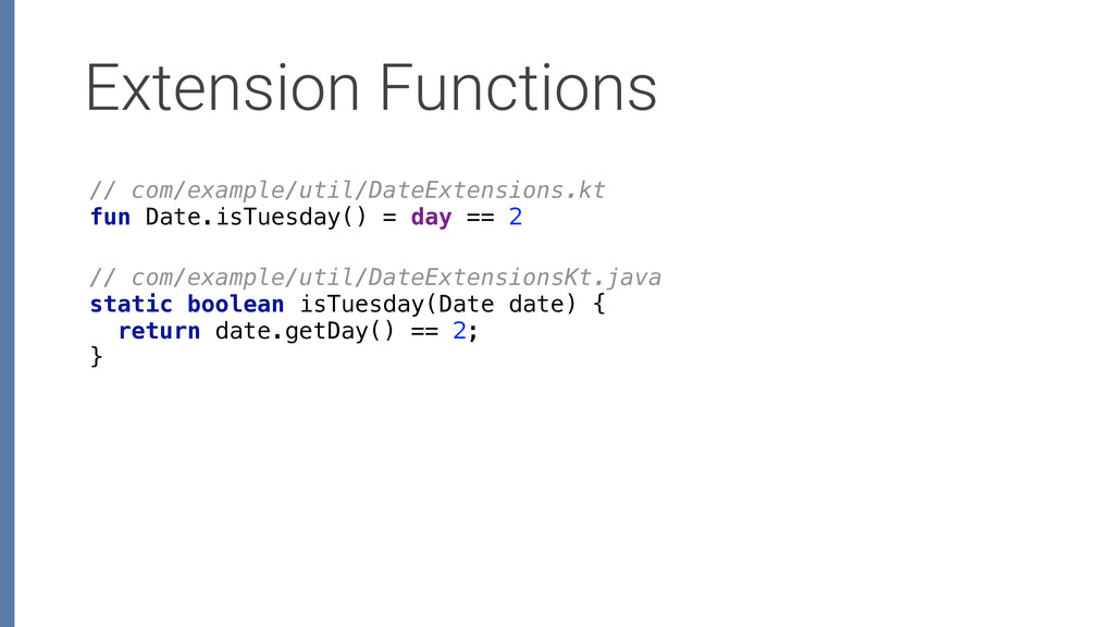 Extension Functions // com/example/util/DateExt...