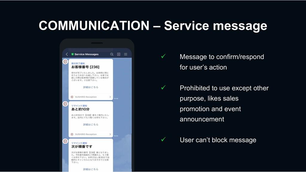 COMMUNICATION – Service message ü Message to co...