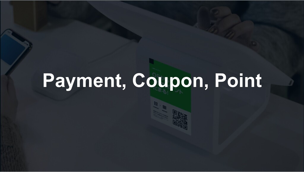 Payment, Coupon, Point