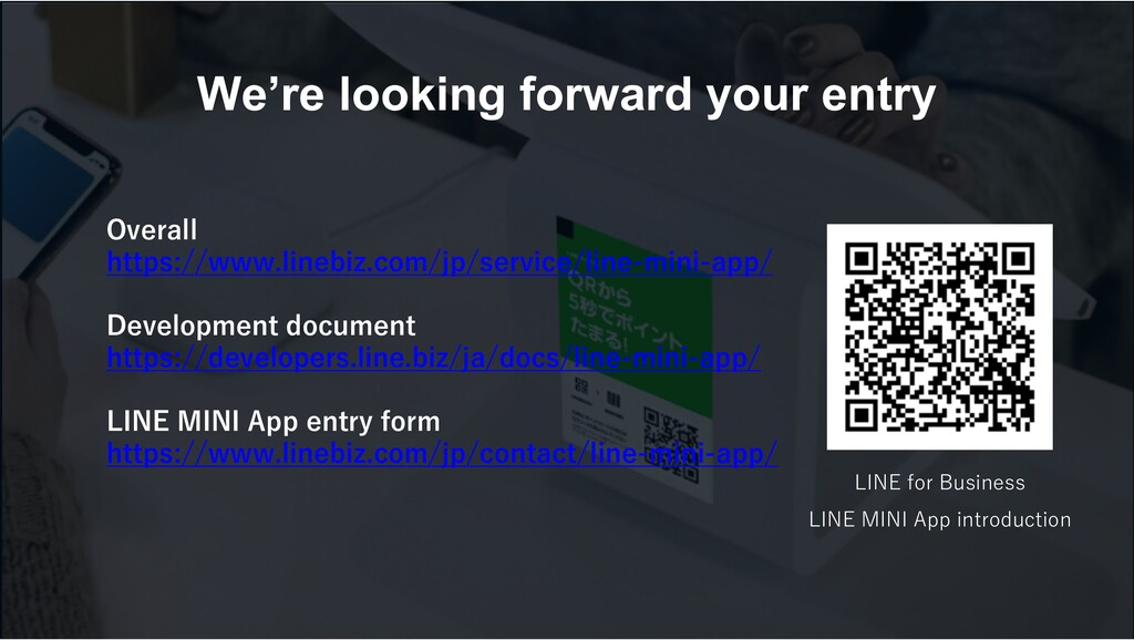 We're looking forward your entry   ...
