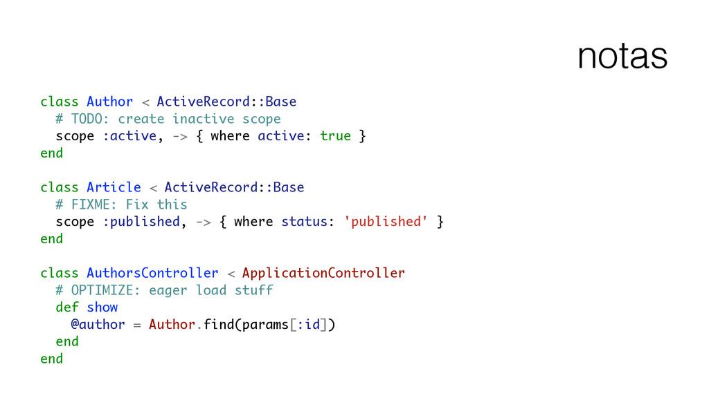 notas class Author < ActiveRecord::Base # TODO:...
