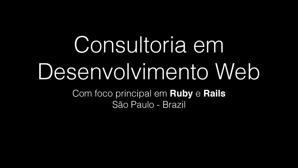 Consultoria em Desenvolvimento Web Com foco pri...