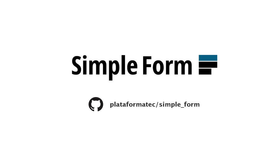 plataformatec/simple_form
