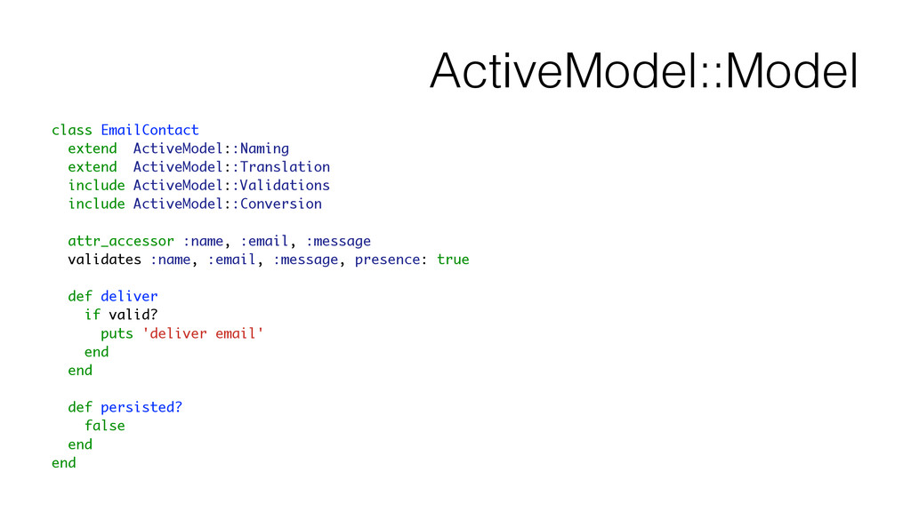 ActiveModel::Model class EmailContact extend Ac...