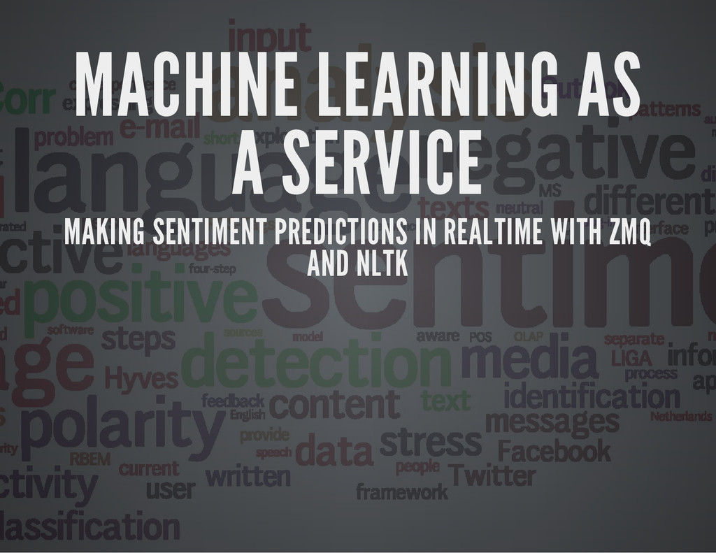 MACHINE LEARNING AS A SERVICE MAKING SENTIMENT ...