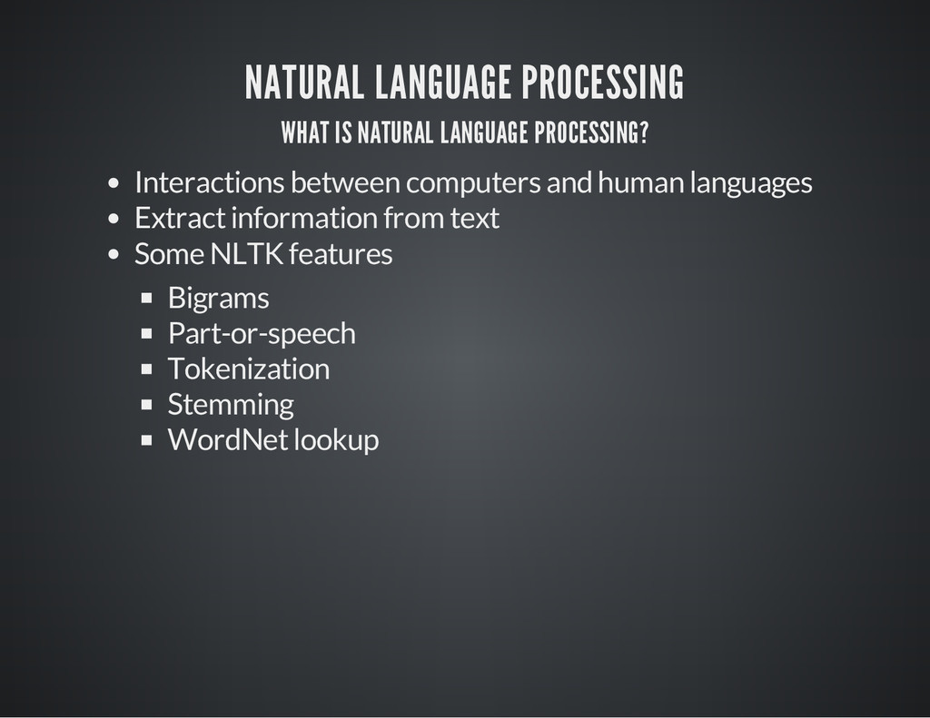 NATURAL LANGUAGE PROCESSING WHAT IS NATURAL LAN...