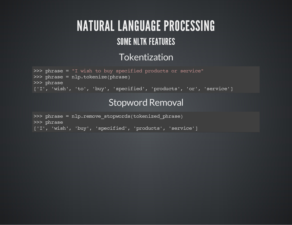 NATURAL LANGUAGE PROCESSING SOME NLTK FEATURES ...
