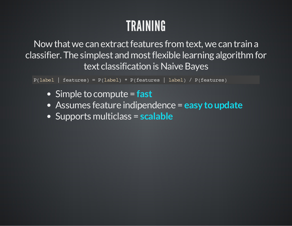 TRAINING Now that we can extract features from ...
