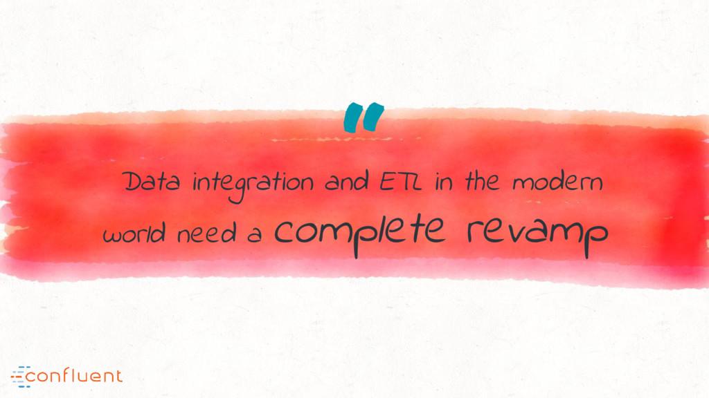 """"""" Data integration and ETL in the modern world ..."""