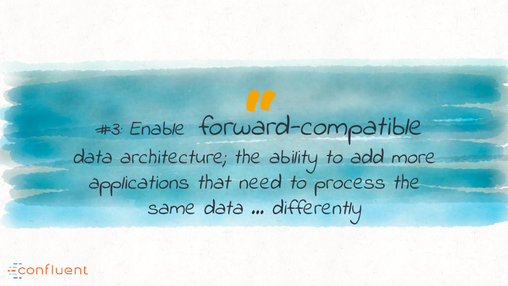 """ #3: Enable forward-compatible data architectu..."