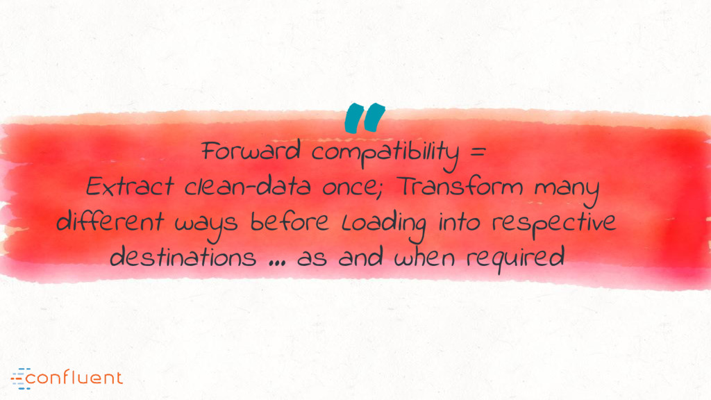 """ Forward compatibility = Extract clean-data on..."