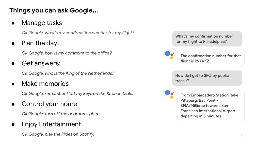18 ● Manage tasks Ok Google, what's my confirma...