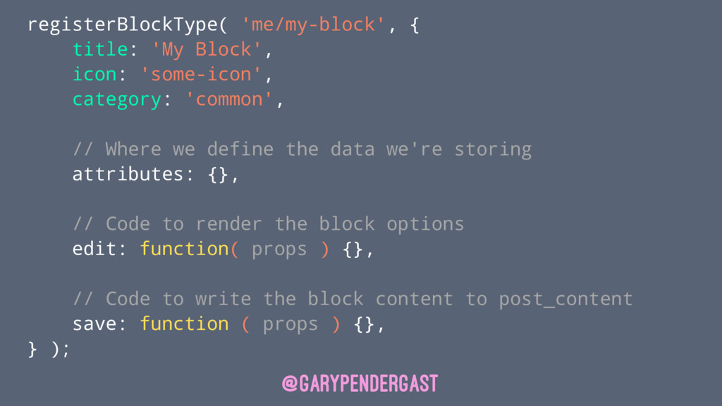 registerBlockType( 'me/my-block', { title: 'My ...