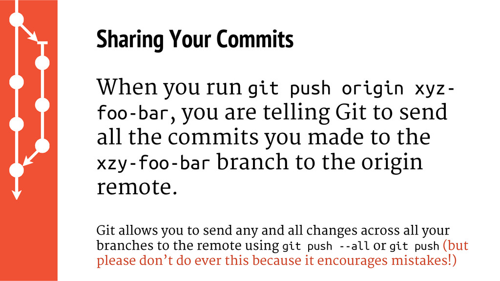 Sharing Your Commits When you run git push orig...