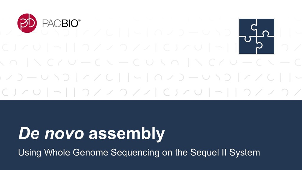 De novo assembly Using Whole Genome Sequencing ...
