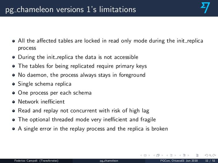 pg chameleon versions 1's limitations All the a...
