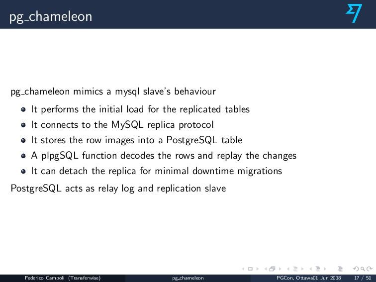 pg chameleon pg chameleon mimics a mysql slave'...